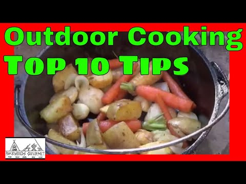 Top 10 Tips for Outdoor Cooking from the Backwoods Gourmet