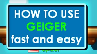 Growtopia Easy way to use Geiger. Fast & Easy
