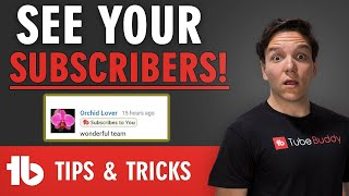 How to see who is subscribed to you! Tubebuddy Highlight Subscribers