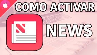 COMO ACTIVAR NEWS EN TU iPHONE o iPAD