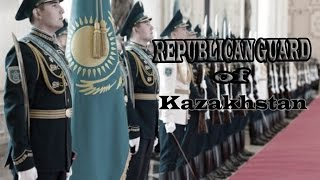 Армия Казахстана | Республикалық Ұлан Гвардиясы • Republican Guard of Kazakhstan