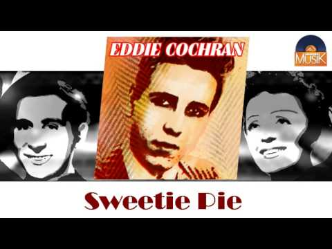 Eddie Cochran - Sweetie Pie
