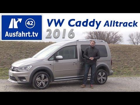 2016 Volkswagen VW  Caddy Alltrack 4MOTION TDI DSG - Fahrbericht der Probefahrt, Test, Review
