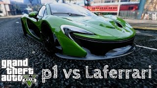 GTA 5 McLaren P1 vs Laferrari [Car MOD]
