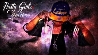 Watch Young Marquis Pretty Girls video