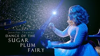 Dance of the Sugar Plum Fairy (Epic Cinematic Piano) - Jennifer Thomas