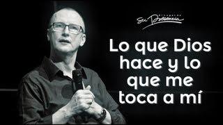 Lo que Dios hace y lo que me toca a mí - Andrés Corson - 2 Diciembre 2012