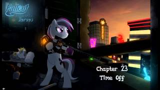 Fallout Equestria: Heroes - Chapter 23 - Time Off