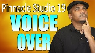 Pinnacle Studio 19 Ultimate | Voice Over Tutorial