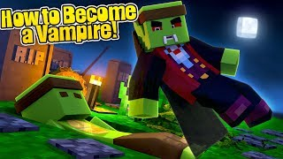 Minecraft - HOW TO BECOME A VAMPIRE! w/TinyTurtle