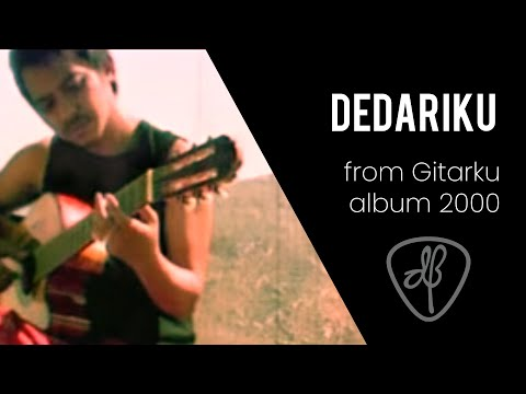 Dedariku (from Gitarku Album 2000) Video Clip By Rama Moegiharjo video