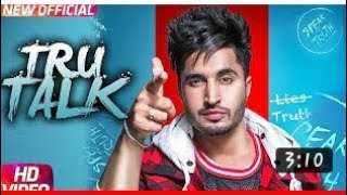 jassi gill || Tru Talk ||Whatsapp status video |latest 2018 #jassigill #punjabivideo #whatsappstatu