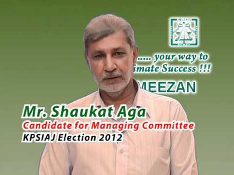 Jamaat Election 2012 Promos (Mr. Shaukat Aga Candidate for Managing Committee)
