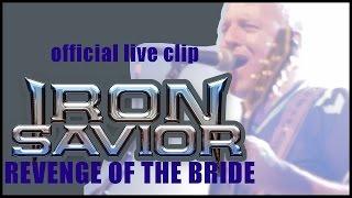 IRON SAVIOR - Revenge Of The Bride