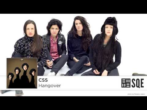 CSS - Hangover (Official Audio)