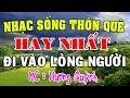 LK Nhạc Sống Quê Hương ĐI VÀO LÒNG NGƯỜI - Nhạc Sống Thôn Quê Hay Nhất - MC Hương Quỳnh thumbnail