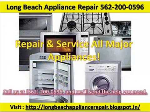 Long Beach Appliance Repair 562-200-0596