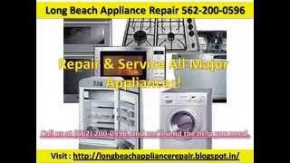 Long Beach Appliance Repair 562-200-0596