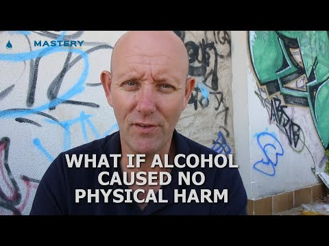 What If There Were No Physical Consequences To Drinking Alcohol?