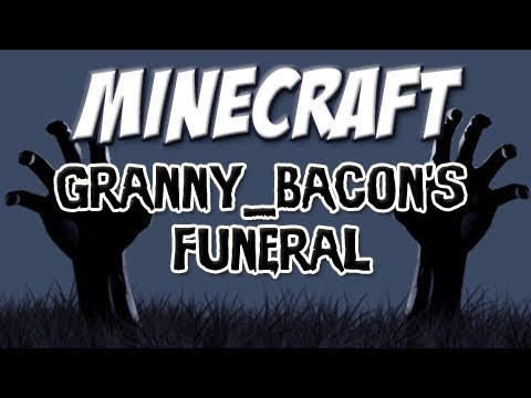 Minecraft - Granny Bacon's Funeral (Shadow of Israphel Special) Music Videos