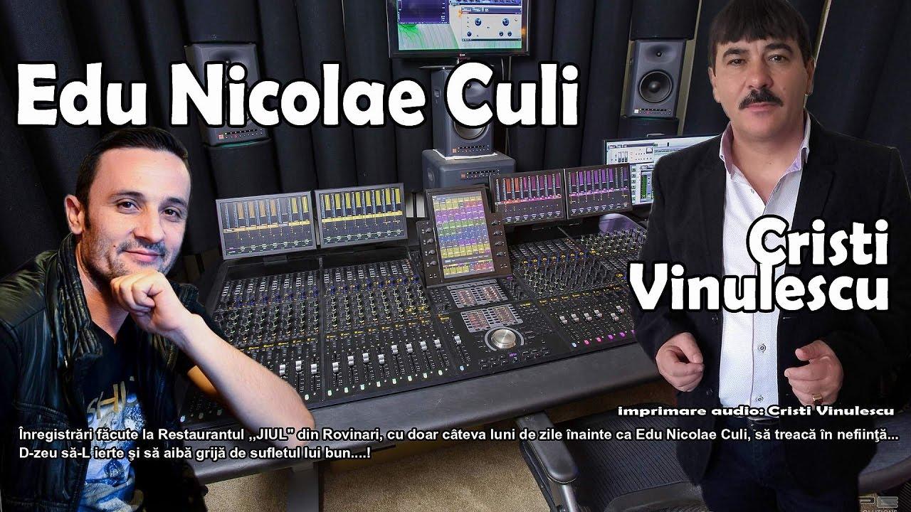 Edu Nicolae Culi si Cristi Vinulescu ♫ Ai ratacit drumul iar █▬█ █ ▀█▀ [ ultimele inregistrari  ]