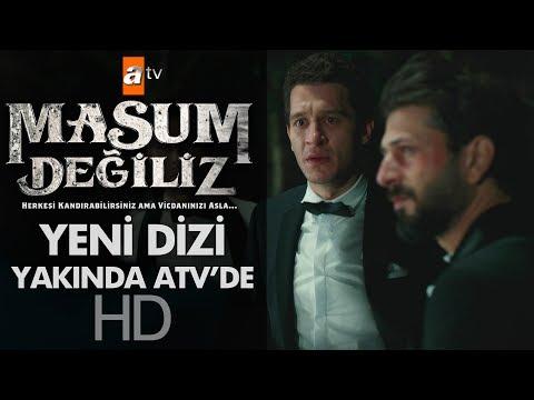 Masum Değiliz - Yakında ATV'de!