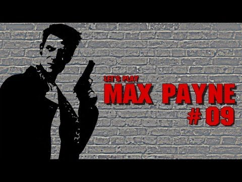 Let's Play MAX PAYNE #09 [HD+/Ger] - Mona Sax