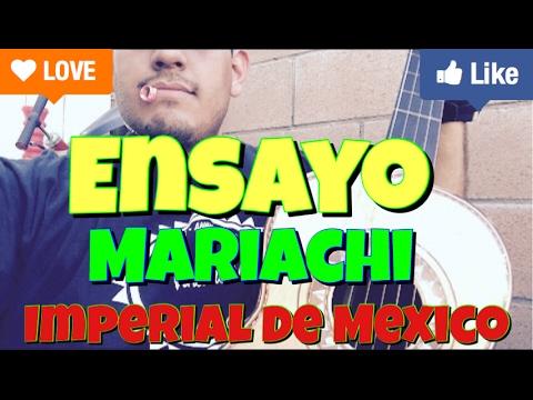 Ensayo!! Mariachi Imperial De Mexico