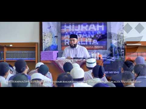 """""""PR AWAL HIJRAH"""" Ustadz Muhammad Nuzul Dzikri"""