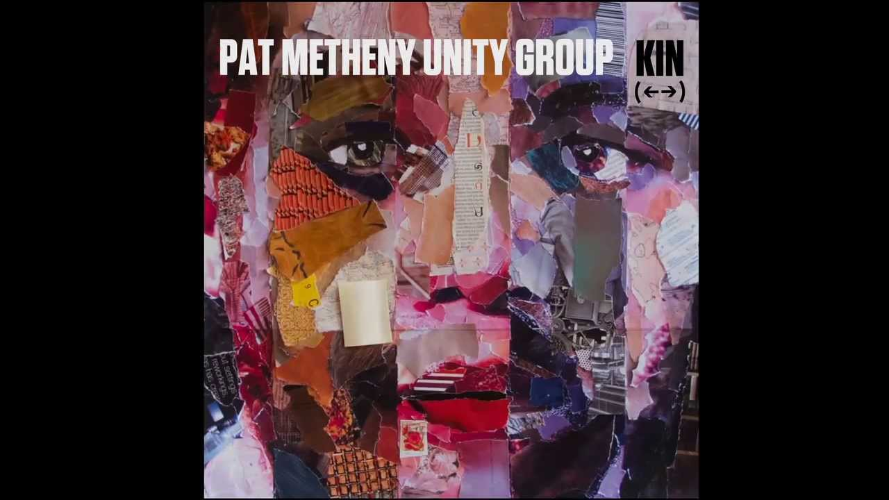 pat metheny unity kin preview