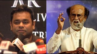 AR Rahman Speaks About Rajinikanth