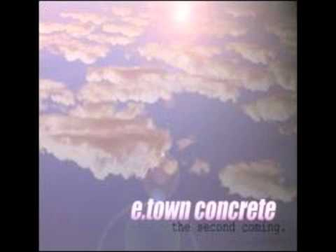 Etown Concrete - First Born