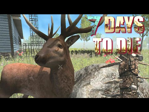7 Days To Die - Emre the Deer (E22)