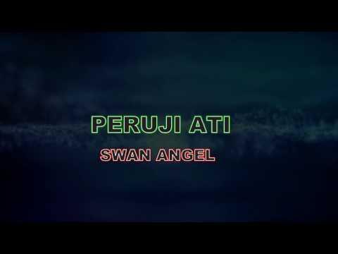 Swan Angel -  Peruji Ati LIRIK (720 - HD)
