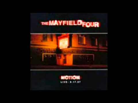 The Mayfield Four - No One Nothing