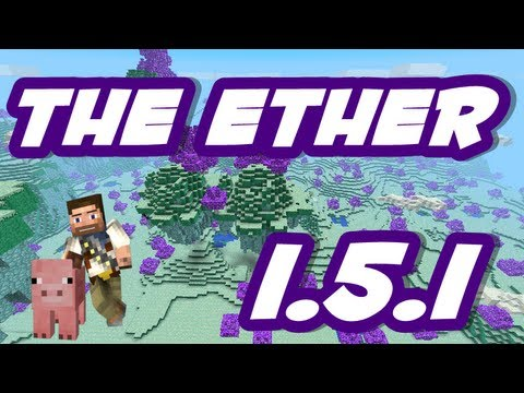 ★ How to Install THE ETHER for MINECRAFT 1.5.2 ( AETHER MOD )