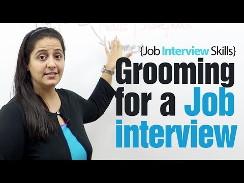 Grooming tips for a Job Interview - Job Interview skills lesson