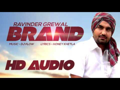 Latest Hots - Ravinder Grewal | Brand | HD Audio | New Punjabi...