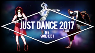 Just Dance 2017 - Song List (Fanmade)