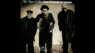 Watch Tiger Lillies Wrong Attitude video