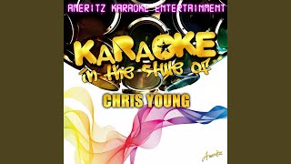 Drinkin 39 Me Lonely In The Style Of Chris Young Karaoke Version