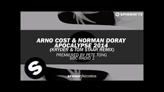 Arno Cost & Norman Doray - Apocalypse 2014 (Kryder & Tom Staar Remix)