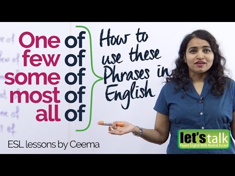 Mistakes in English speaking with – One of, Few of, Some of & All of – Improve spoken English