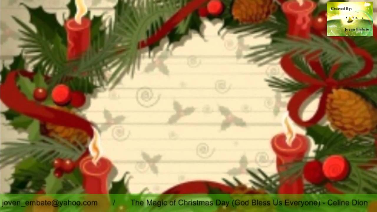 The Magic of Christmas Day God Bless Us Everyone Celine Dion - YouTube