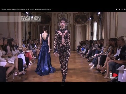 """ZUHAIR MURAD"" Haute Couture Autumn Winter 2013 2014 Paris by Fashion Channel"