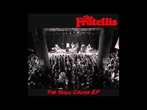 The Fratellis - Oh Scarlett