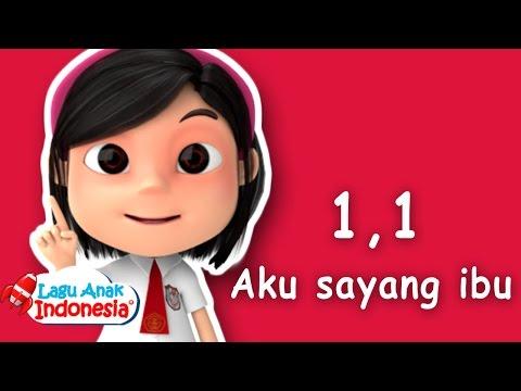 Lagu Anak Indonesia - Satu Satu Aku Sayang Ibu - Lagu Anak-Anak