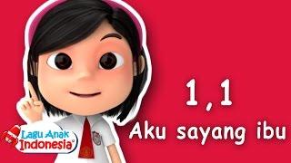 Lagu Anak Indonesia  Satu Satu Aku Sayang Ibu  Lag