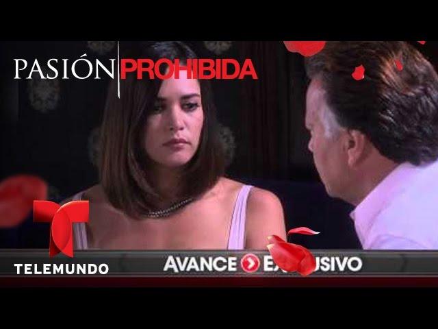 Pasión Prohibida / Avance Exclusivo 107 / Telemundo