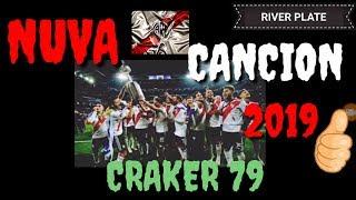 NUEVA CANCION   DE RIVER 2019